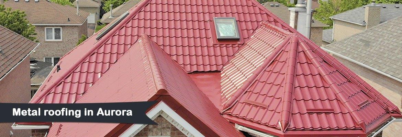 Metal roofing in Aurora