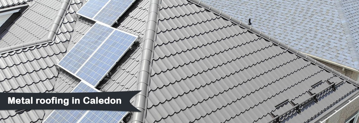 Metal roofing in Caledon