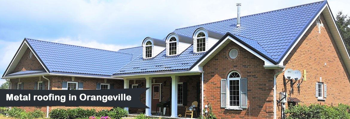 Metal roofing in Orangeville