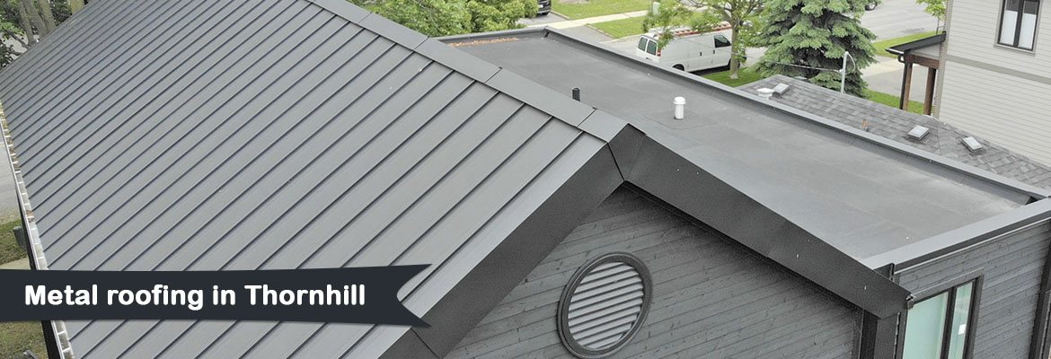 Metal Roofing in Thornhill